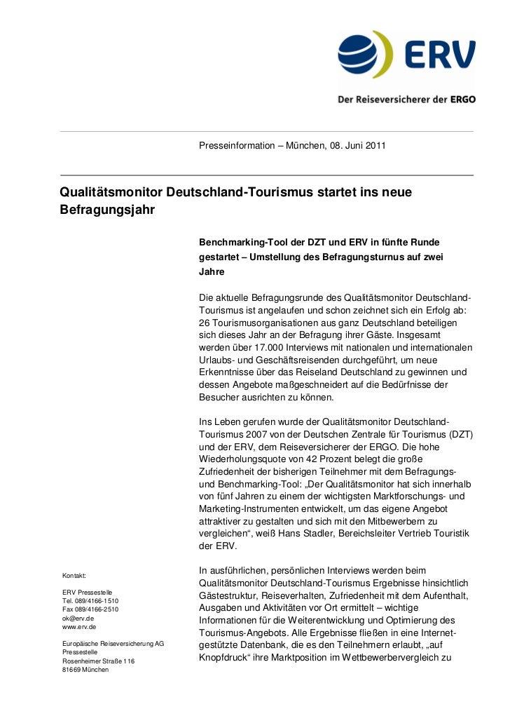 Presseinformation – München, 08. Juni 2011Qualitätsmonitor Deutschland-Tourismus startet ins neueBefragungsjahr           ...