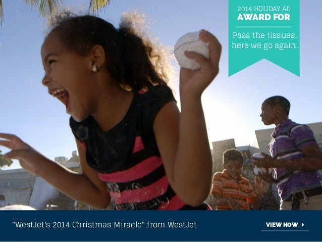 """2014 HOLIDAY AD  AWARD FOR  Pass the tissues,  here we go again.  """"WestJet's 2014 Christmas Miracle"""" from WestJet VIEW NOW"""