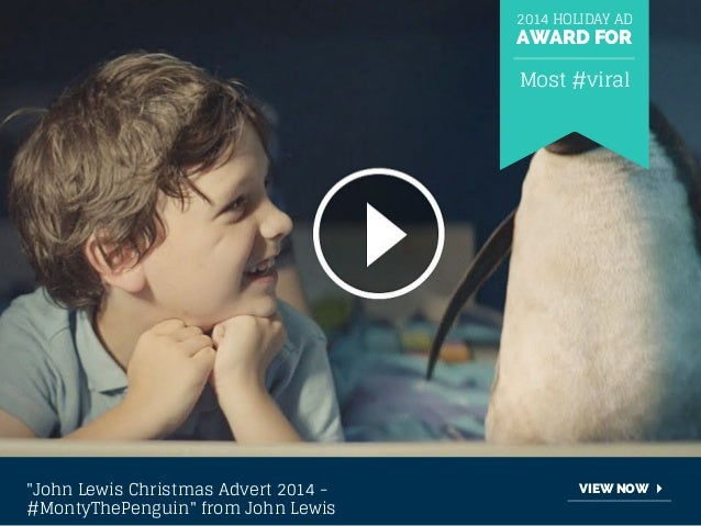 """2014 HOLIDAY AD  AWARD FOR  """"John Lewis Christmas Advert 2014 -  #MontyThePenguin"""" from John Lewis  Most #viral  VIEW NOW"""