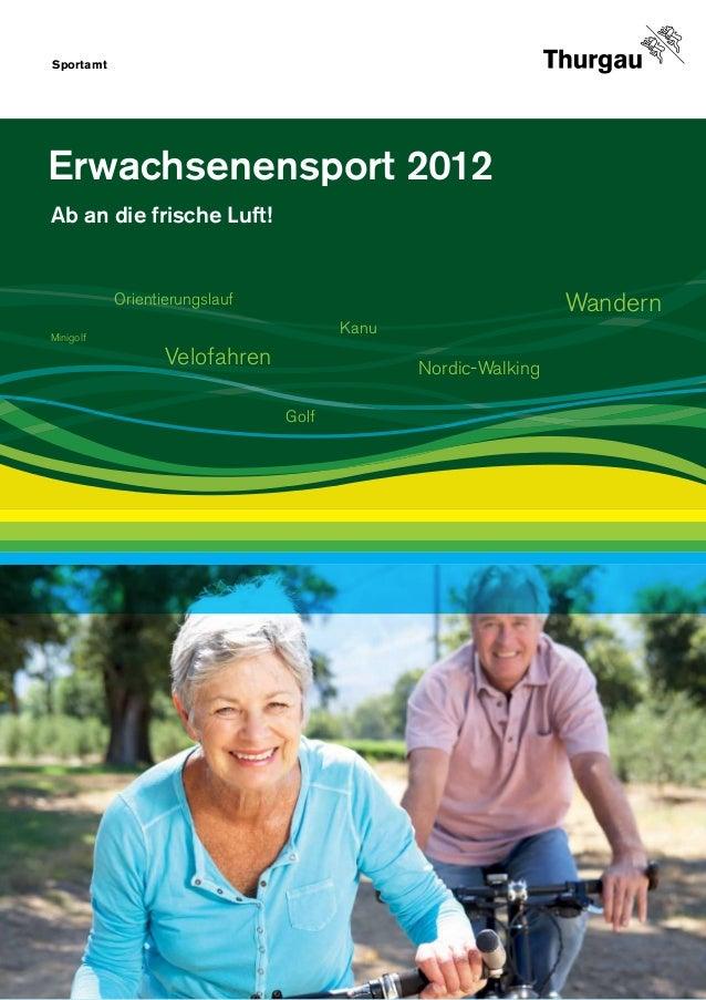 Sportamt                                                                    1Erwachsenensport 2012Ab an die frische Luft! ...