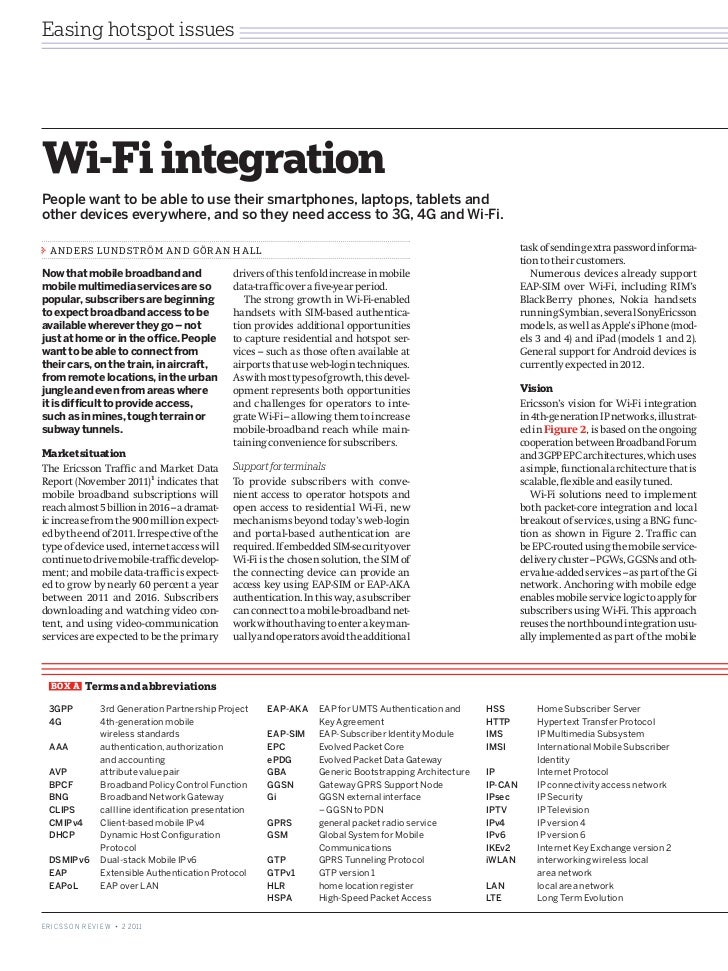Easing hotspot issuesWi-Fi integrationPeople want to be able to use their smartphones, laptops, tablets andother devices e...