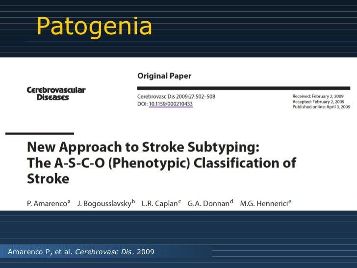 Patogenia Amarenco P, et al.  Cerebrovasc Dis . 2009