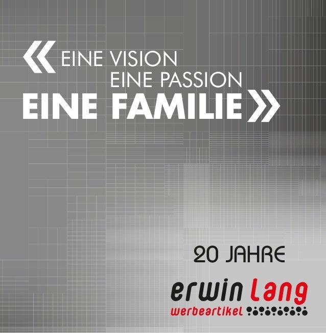 EINE VISION EINE PASSION EINE FAMILIE 20 JAHRE