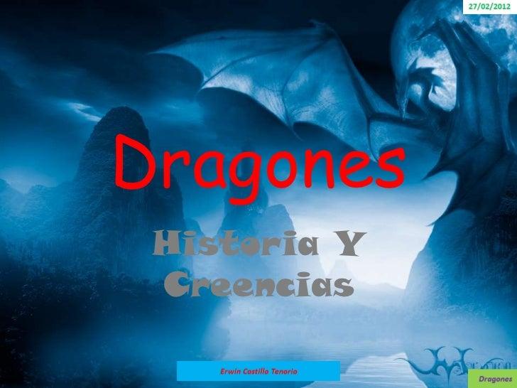 Dragones Historia Y Creencias