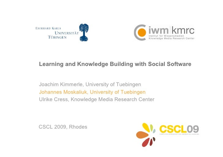 Learning and Knowledge Building with Social Software.