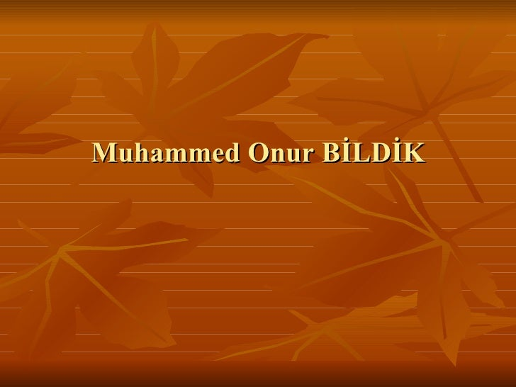 Muhammed Onur BİLDİK