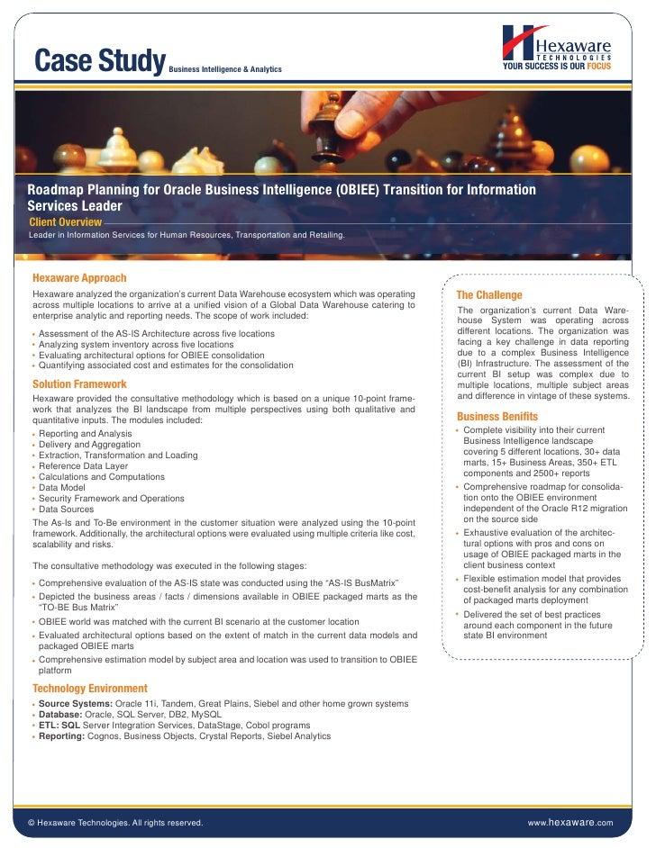 Case Study                         Business Intelligence & AnalyticsRoadmap Planning for Oracle Business Intelligence (OBI...