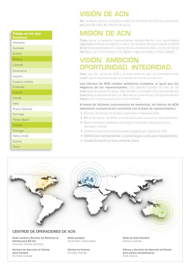 Visión de ACn                                                   Ser vendedor directo a escala mundial de servicios de tele...