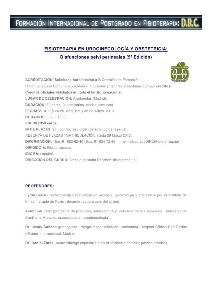 FISIOTERAPIA EN UROGINECOLOGÍA Y OBSTETRICIA:                      Disfunciones pelvi perineales (5ª Edición)    ACREDITAC...