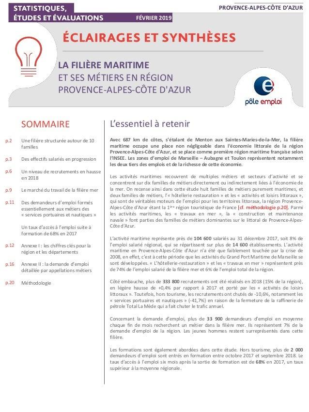 LA FILIÈRE MARITIME ET SES MÉTIERS EN RÉGION PROVENCE-ALPES-CÔTE D'AZUR PROVENCE-ALPES-CÔTE D'AZUR FÉVRIER 2019 SOMMAIRE U...