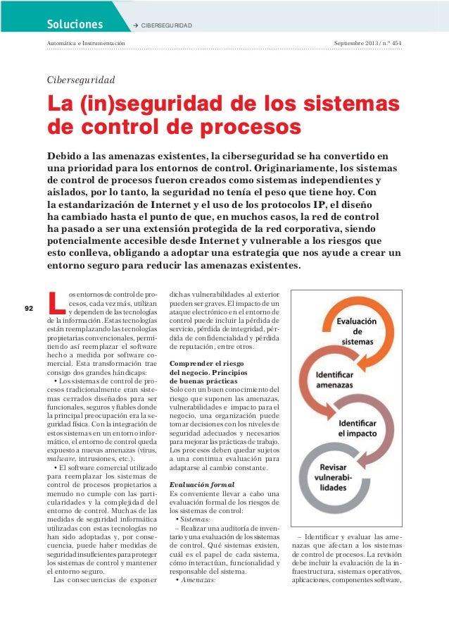 Soluciones   CIBERSEGURIDAD  Automática e Instrumentación  Septiembre 2013 / n.º 454  Ciberseguridad  La (in)seguridad d...