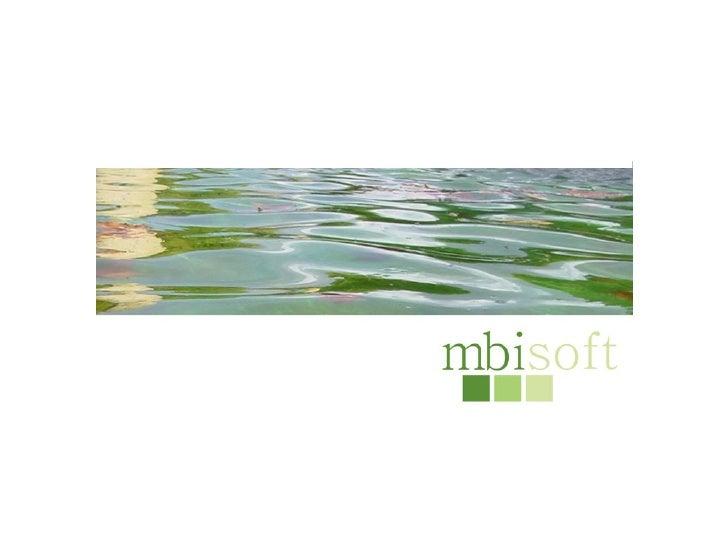 1/9una consultoría para todos los proyectos de e-business         1. mbisoft – la empresa         2. ejemplos de nuestros ...