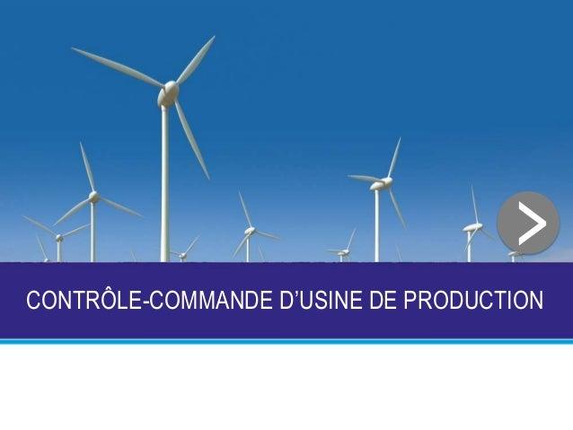 CONTRÔLE-COMMANDE D'USINE DE PRODUCTION >
