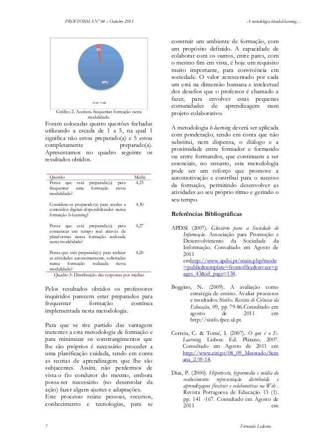 PROFFORMA Nº 04 – Outubro 2011  A metodologia blended-learning…  Gráfico 2. Aceitava frequentar formação nesta modalidade....