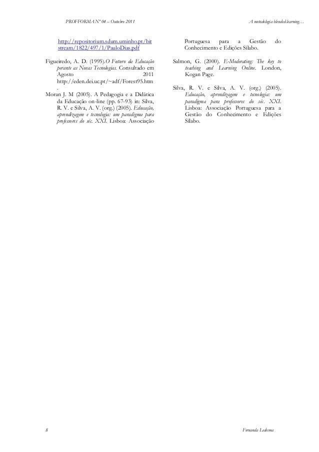 PROFFORMA Nº 04 – Outubro 2011  http://repositorium.sdum.uminho.pt/bit stream/1822/497/1/PauloDias.pdf Figueiredo, A. D. (...