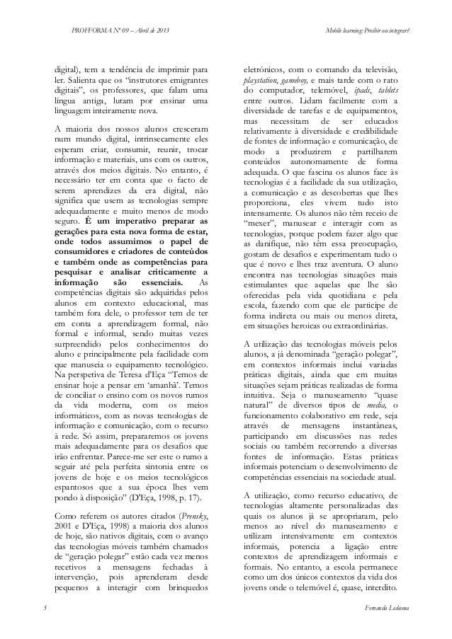 "PROFFORMA Nº 09 – Abril de 2013  digital), tem a tendência de imprimir para ler. Salienta que os ""instrutores emigrantes d..."