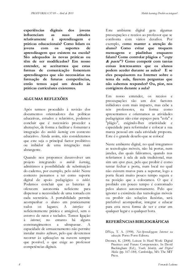 PROFFORMA Nº 09 – Abril de 2013  experiências digitais dos jovens influenciam as suas atitudes relativamente à aprendizage...