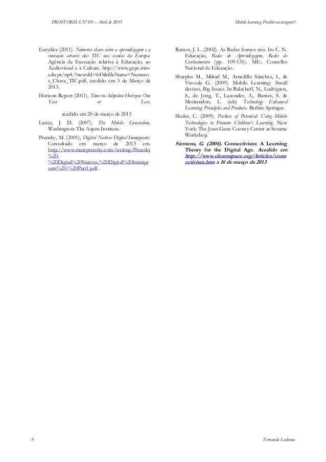 PROFFORMA Nº 09 – Abril de 2013  Mobile learning: Proibir ou integrar?  Eurydice (2011). Números chave sobre a aprendizage...