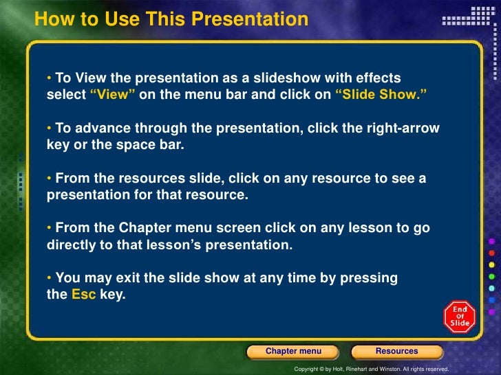 "How to Use This Presentation • To View the presentation as a slideshow with effects select ""View"" on the menu bar and clic..."