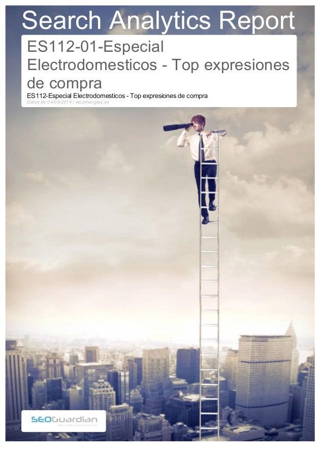 Search Analytics Report  ES112-01-Especial  Electrodomesticos - Top expresiones  de compra  ES112-Especial Electrodomestic...