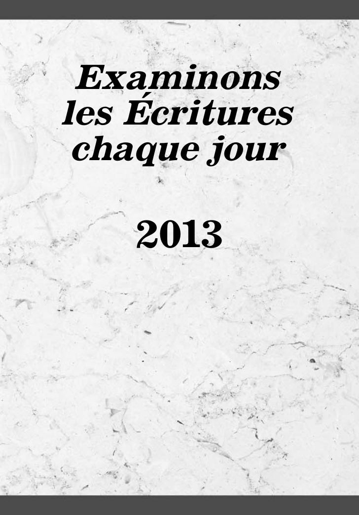 Examinons              ´         les Ecritures          chaque jour             2013es13-F