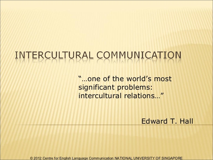 """""""…one of the world's most                         significant problems:                         intercultural relations…"""" ..."""