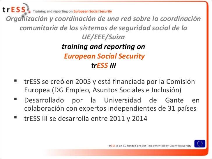 Organización y coordinación de una red sobre la coordinación   comunitaria de los sistemas de seguridad social de la      ...