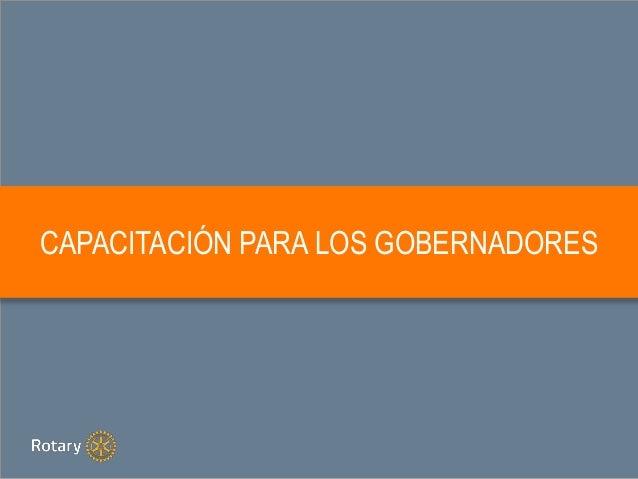 CAPACITACIÓN PARA LOS GOBERNADORES
