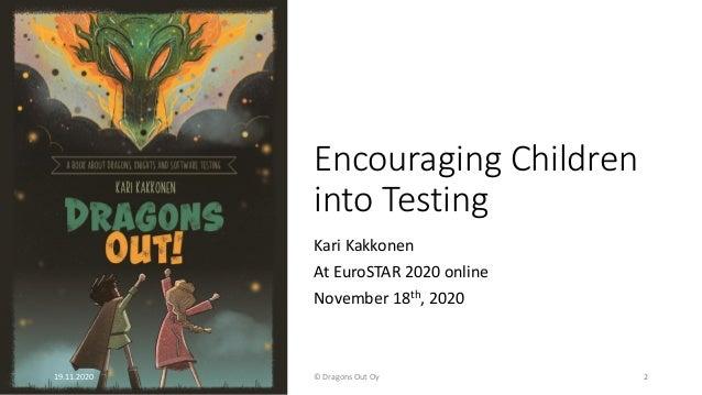 Encouraging Children into Testing at EuroSTAR2020 Slide 2