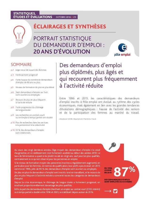 STATISTIQUES, ÉTUDES ET ÉVALUATIONS ÉCLAIRAGES ET SYNTHÈSES PORTRAIT STATISTIQUE DU DEMANDEUR D'EMPLOI : 20 ANS D'ÉVOLUTIO...