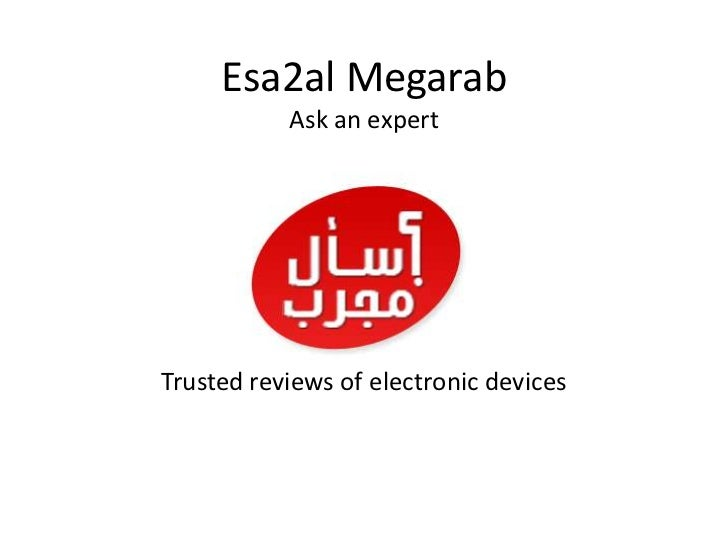 Esa2al MegarabAsk an expert  Trusted reviews of electronic devices<br />