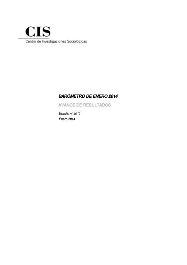 BARÓMETRO DE ENERO 2014 AVANCE DE RESULTADOS Estudio nº 3011 Enero 2014