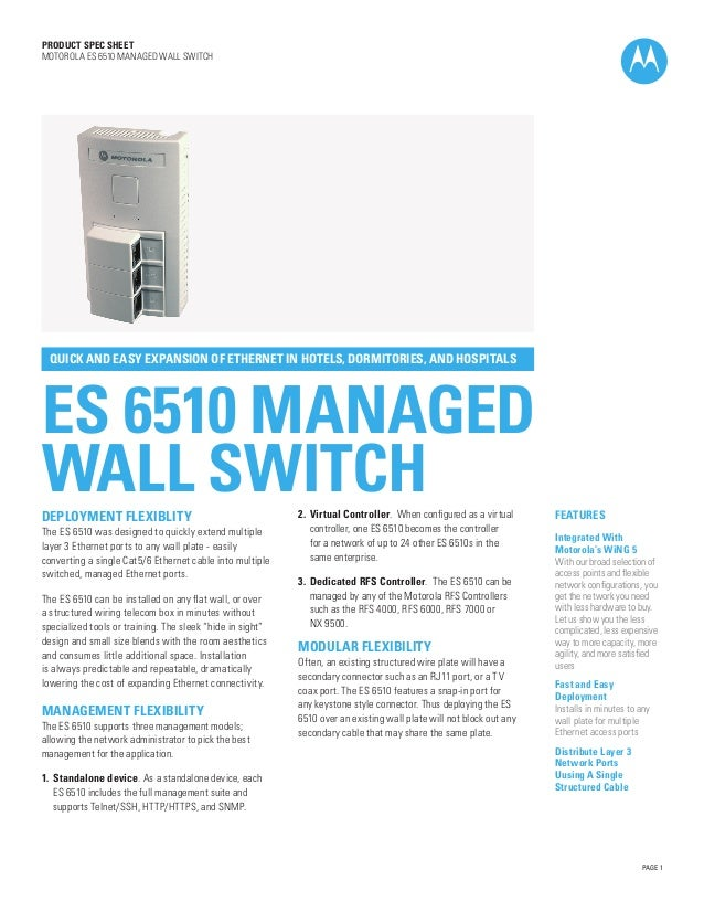 PRODUCT SPEC SHEET MOTOROLA ES 6510 MANAGED WALL SWITCH  QUICK AND EASY EXPANSION OF ETHERNET IN HOTELS, DORMITORIES, AND ...