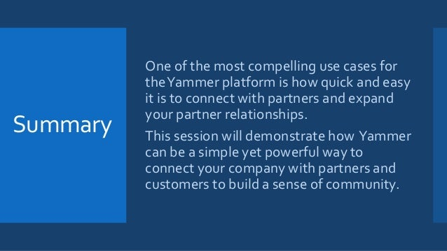 #WPC14 ES682 -- Connecting with Partners Using Yammer Slide 2