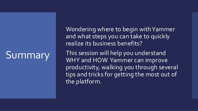 Instant Productivity with Yammer Slide 3