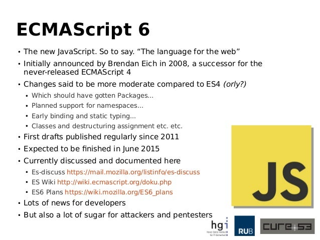 ECMAScript 6 from an Attacker's Perspective - Breaking Frameworks, Sa…