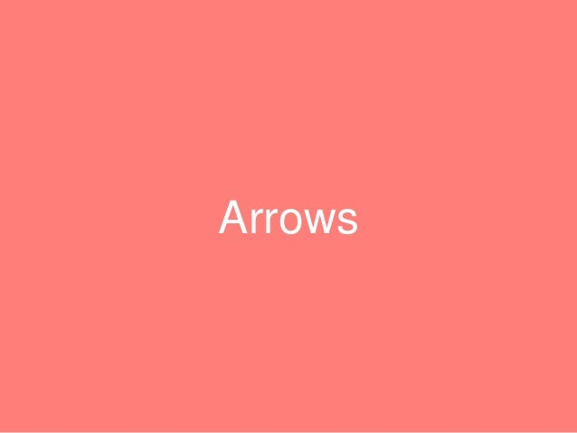 """Arrows • One of the cool features of ES6 • Arrow function has shorter syntax """"=>"""" syntax compared to regular function • Un..."""