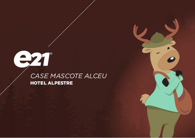 CASE MASCOTE ALCEU HOTEL ALPESTRE
