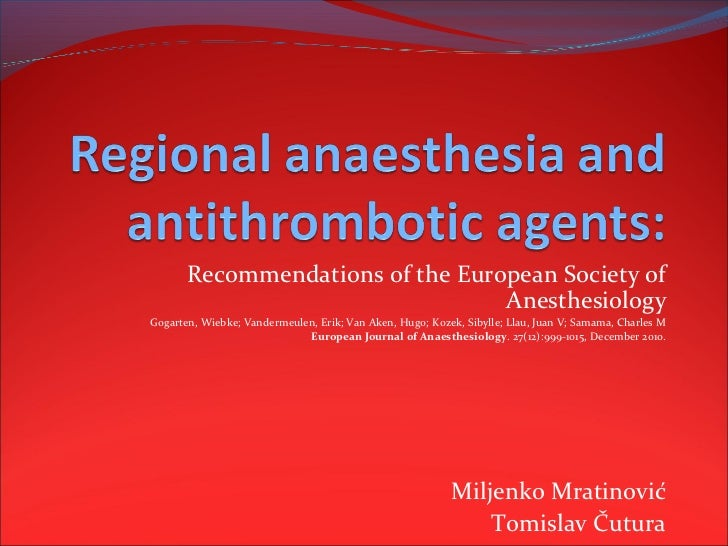 Recommendations of the European Society of                                  AnesthesiologyGogarten, Wiebke; Vandermeulen, ...