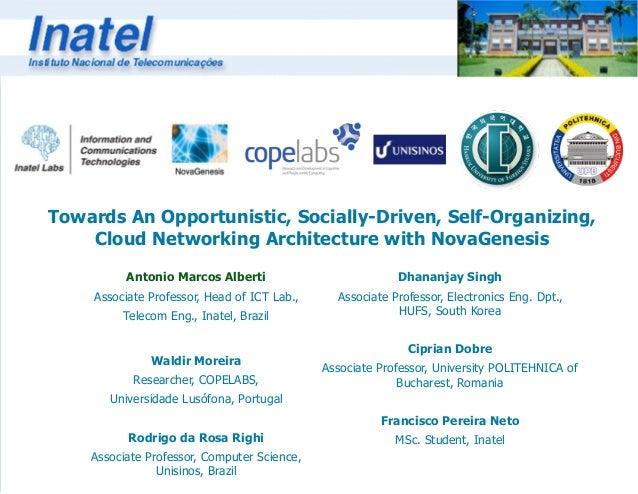 Antonio Marcos Alberti Associate Professor, Head of ICT Lab., Telecom Eng., Inatel, Brazil ! Waldir Moreira Researcher, CO...