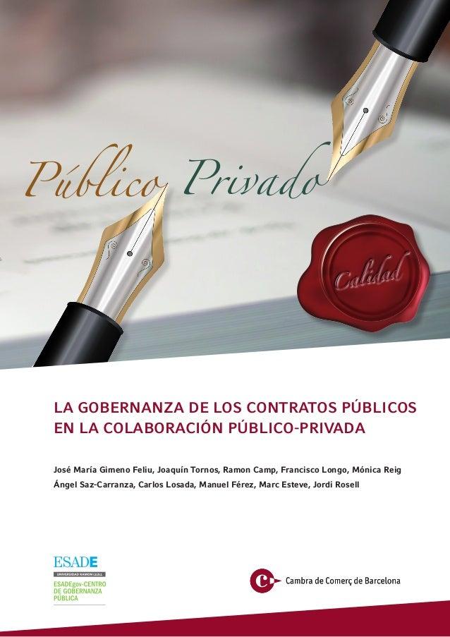 1LA GOBERNANZA DE LOS CONTRATOS PÚBLICOS EN LA COLABORACIÓN PÚBLICO-PRIVADA Público LA GOBERNANZA DE LOS CONTRATOS PÚBLICO...