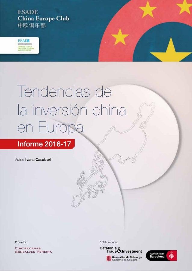 Informe ESADE - Tendencias de la inversión China 2016-17 - 3a Edición Slide 3
