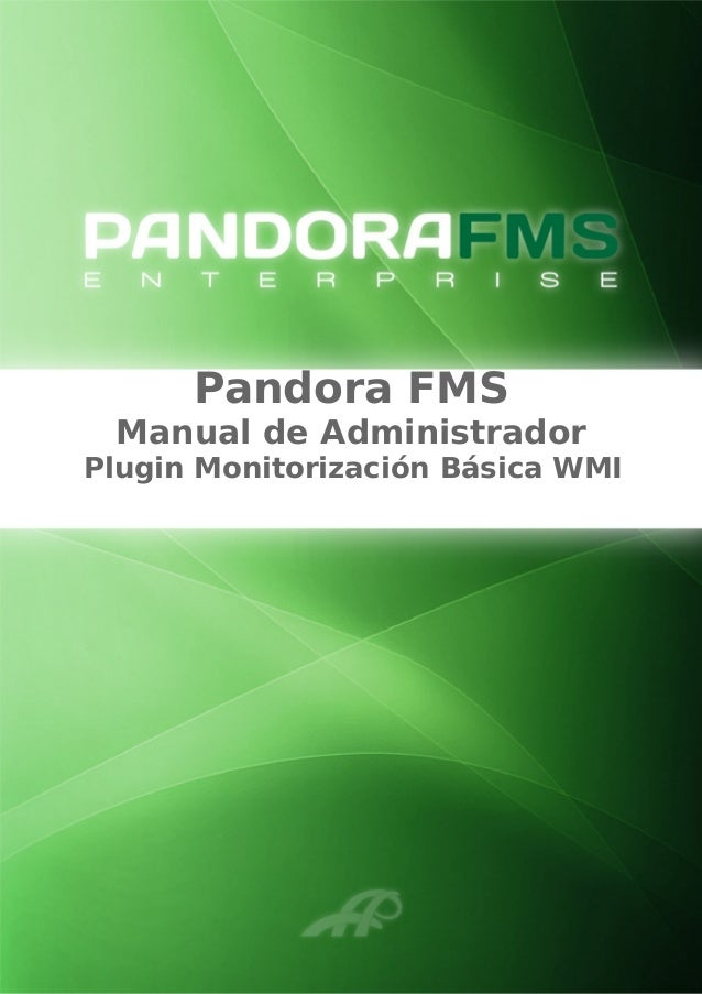 Pandora FMS Manual de Administrador Plugin Monitorización Básica WMI