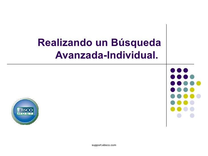 Realizando un Búsqueda Avanzada-Individual.  support.ebsco.com