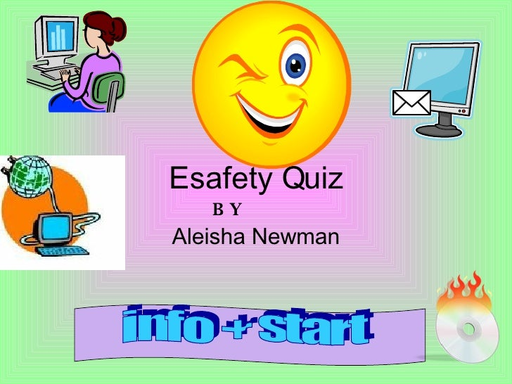 Esafety Quiz Aleisha Newman BY info + start