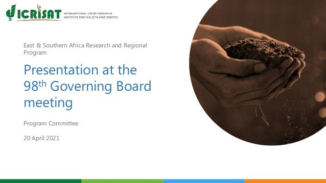 East & Southern Africa Research and Regional Program Presentation at the 98th Governing Board meeting Program Committee 20...