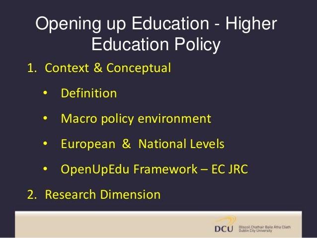 1. Context & Conceptual • Definition • Macro policy environment • European & National Levels • OpenUpEdu Framework – EC JR...