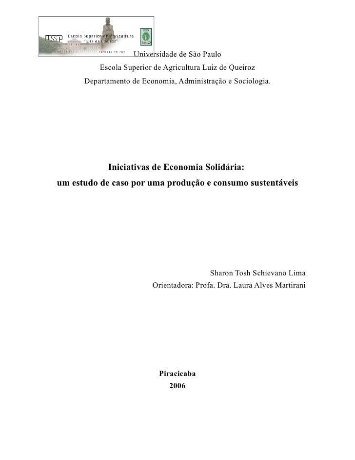 Universidade de São Paulo           Escola Superior de Agricultura Luiz de Queiroz       Departamento de Economia, Adminis...