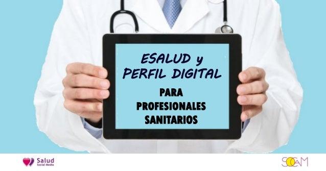 ESALUD y PERFIL DIGITAL PARA PROFESIONALES SANITARIOS