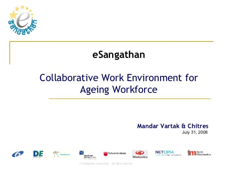 eSangathan Collaborative Work Environment for Ageing Workforce